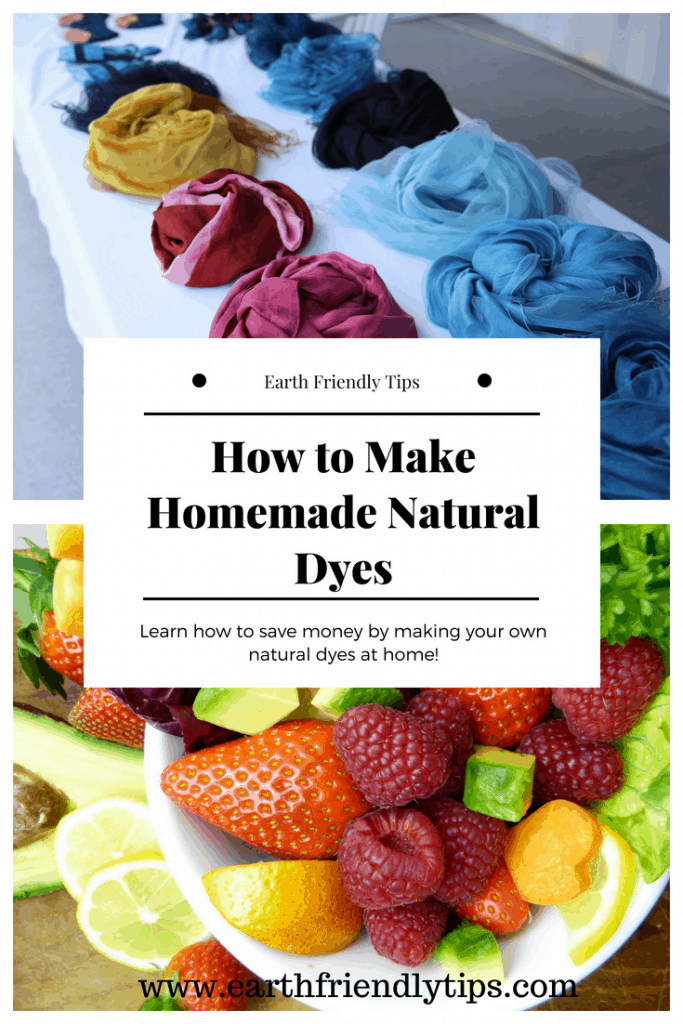 Dyed fabric and pieces of fruit with text overlay How to Make Homemade Natural Dyes