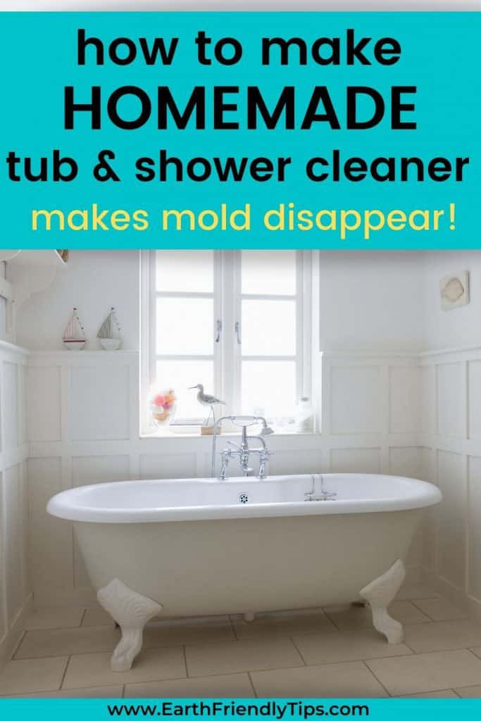 Claw foot tub with text overlay How to Make Homemade Tub & Shower Cleaner