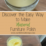 Learn four simple steps to making natural furniture polish