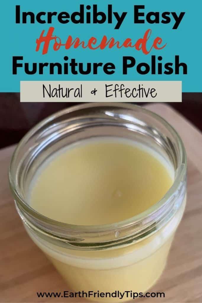 Jar of furniture polish with text overlay Incredibly Easy Homemade Furniture Polish