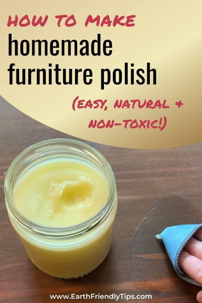 Jar of DIY furniture polish text overlay How to Make Homemade Furniture Polish