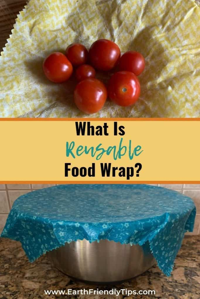 Tomatoes and bowl in beeswax food wrap text overlay What Is Reusable Food Wrap