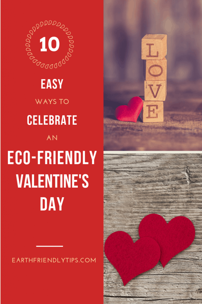 Stacked LOVE blocks and felt hearts with text overlay 10 Simple Ways to Have an Eco-Friendly Valentine's Day