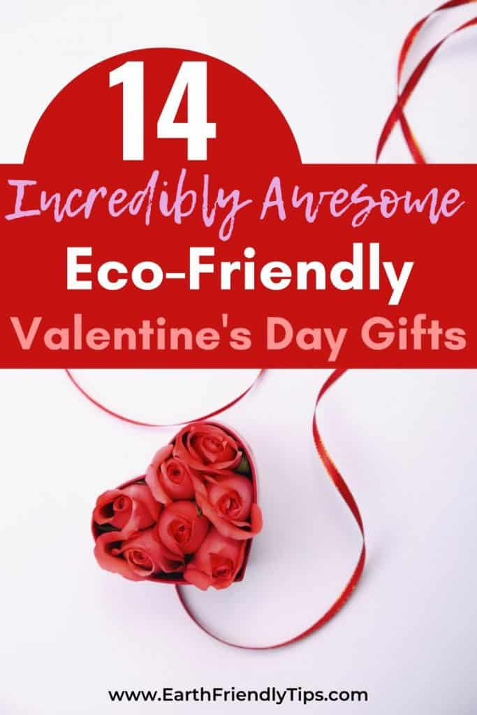 Roses in heart box text overlay 14 Incredibly Awesome Eco-Friendly Valentine's Day Gifts