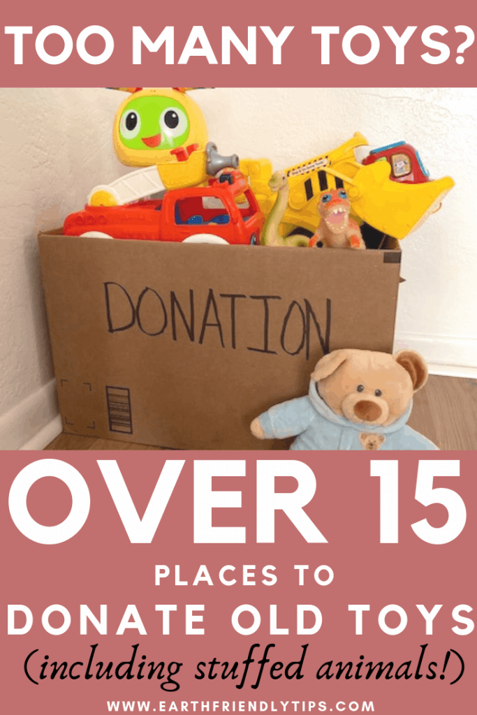 Donate toys to keep them out of the landfill and get them into the hands of a child who needs them.
