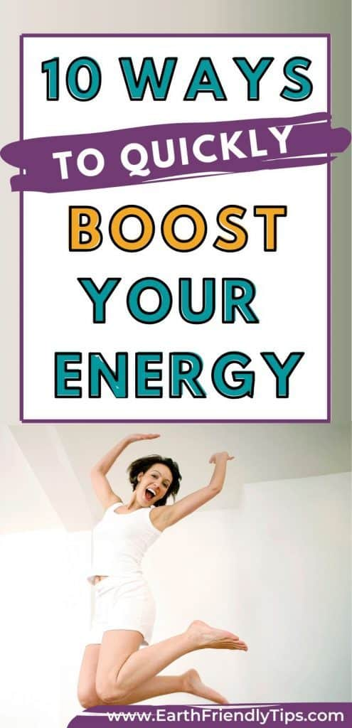 Woman jumping up text overlay 10 Ways to Quickly Boost Your Energy