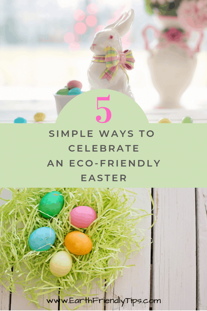 Discover the 5 simple ways you can celebrate an eco-friendly Easter