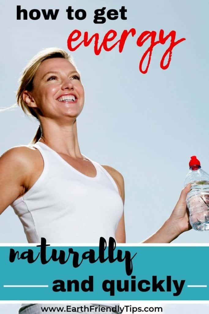 Woman with water bottle text overlay How to Get Energy Naturally and Quickly