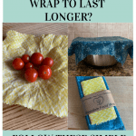 If you want to make your beeswax food wrap last longer, learn how to care for reusable food wrap