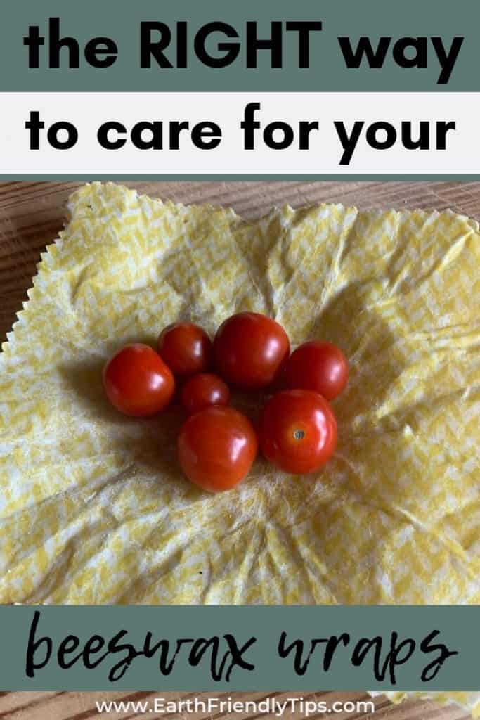 Tomatoes on reusable food wrap text overlay The Right Way to Care for Your Beeswax Wraps