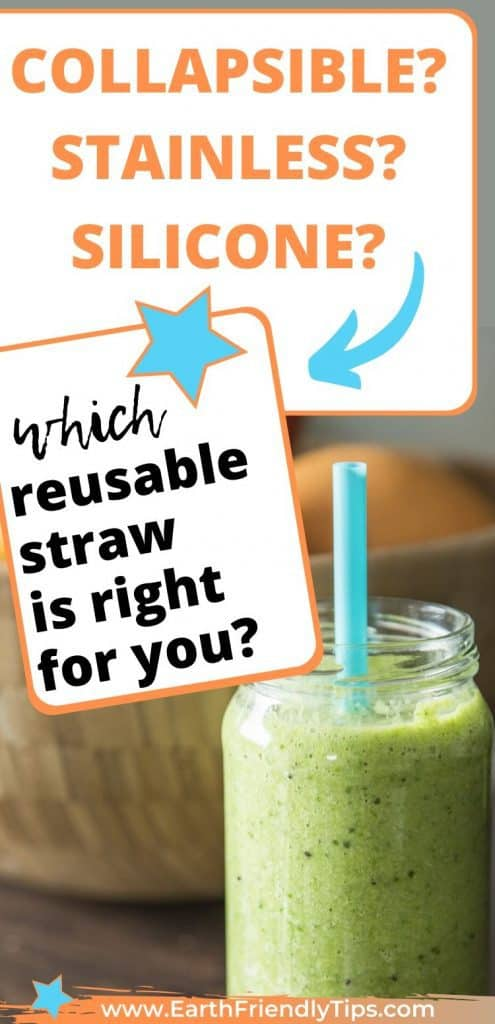 Glass with reusable straw text overlay Which Reusable Straw Is Right for You