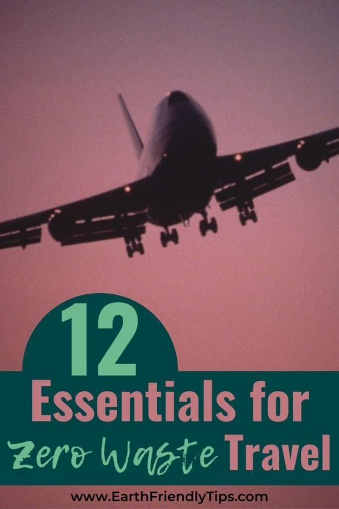 Plane flying with text overlay 12 Essentials for Zero Waste Travel