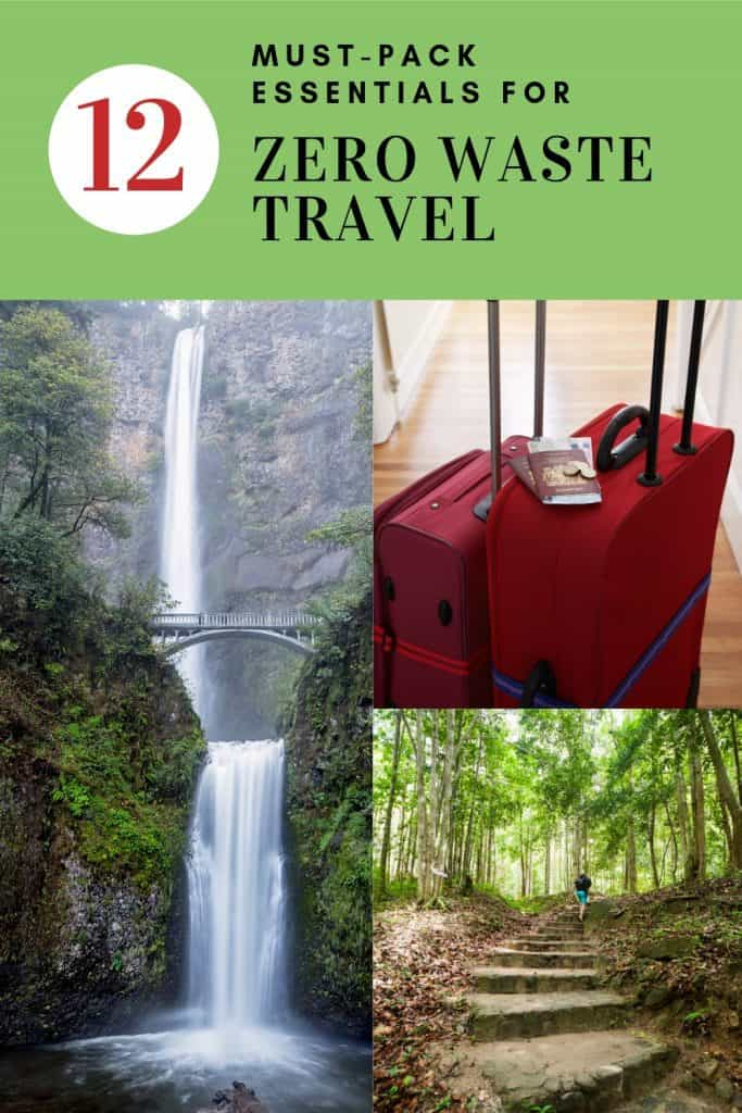 Waterfall, suitcases, and stone steps leading into forest with text overlay - 12 must-pack essentials for zero waste travel