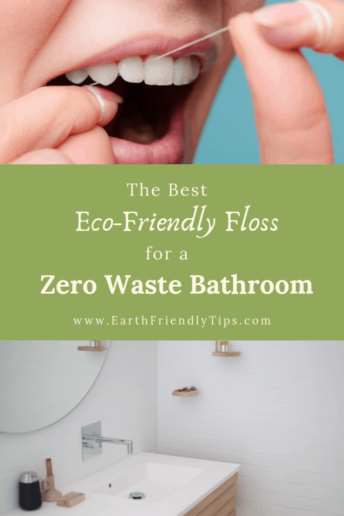 Discover the best eco-friendly dental floss options to help you have a zero waste bathroom.