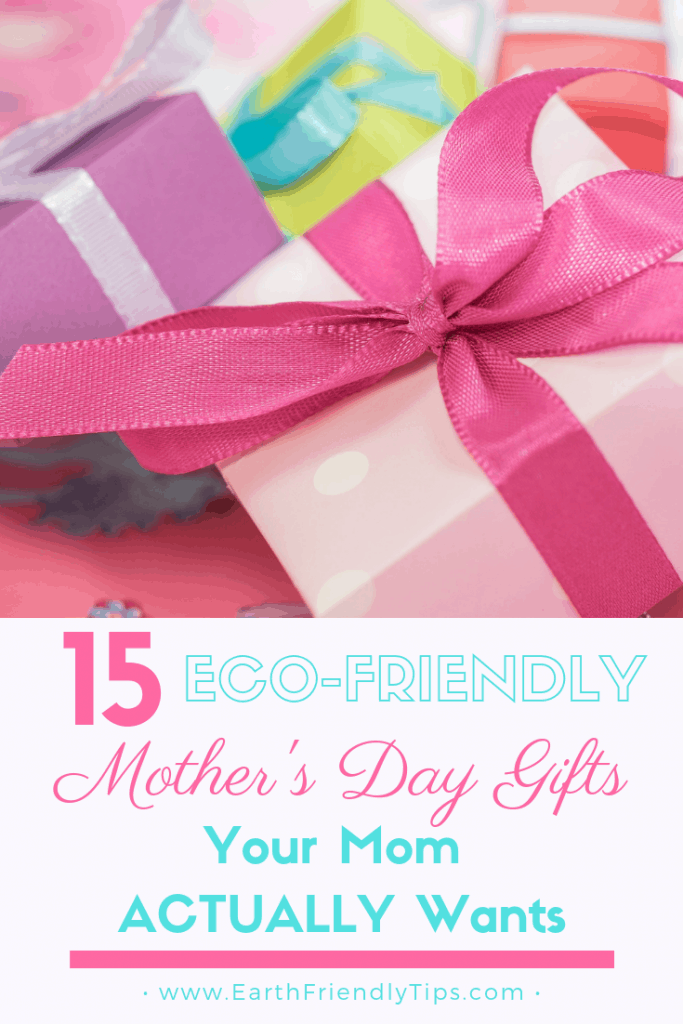Pink and purple presents with text overlay 15 Eco-Friendly Mother's Day Gifts Your Mom Actually Wants