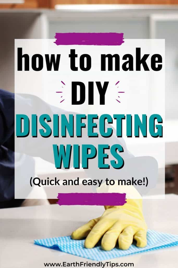 Hand wiping counter text overlay How to Make DIY Disinfecting Wipes