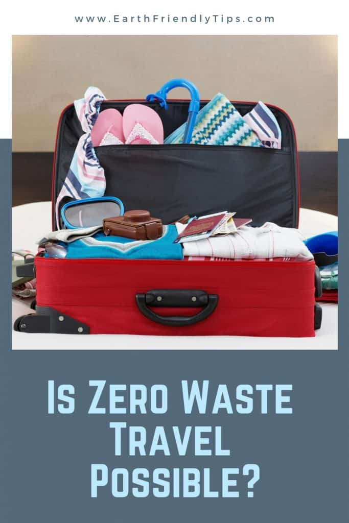 Overflowing suitcase with text overlay - Is Zero Waste Travel Possible?