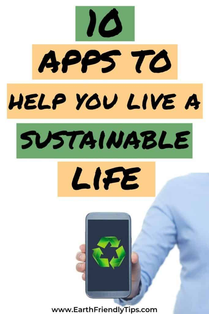 Woman holding cell phone with recycling symbol text overlay 10 Apps to Help You Live a Sustainable Life