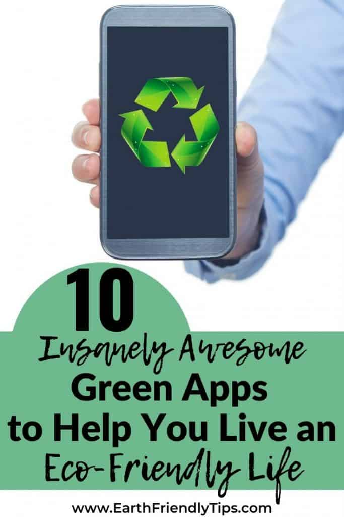 Cellphone with recycling symbol with text overlay 10 Insanely Awesome Green Apps to Help You Live an Eco-Friendly Life