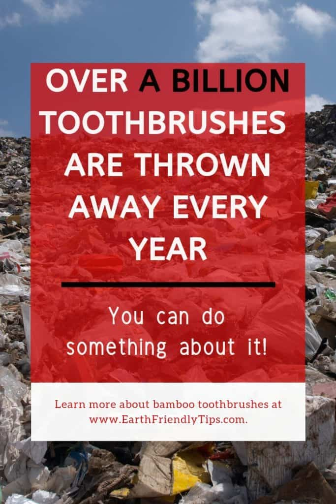 Landfill of trash with text overlay Over A Billion Toothbrushes Are Thrown Away Every Year You Can Do Something About It