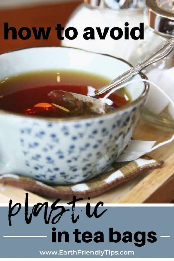 Cup with tea bag text overlay How to Avoid Plastic in Tea Bags