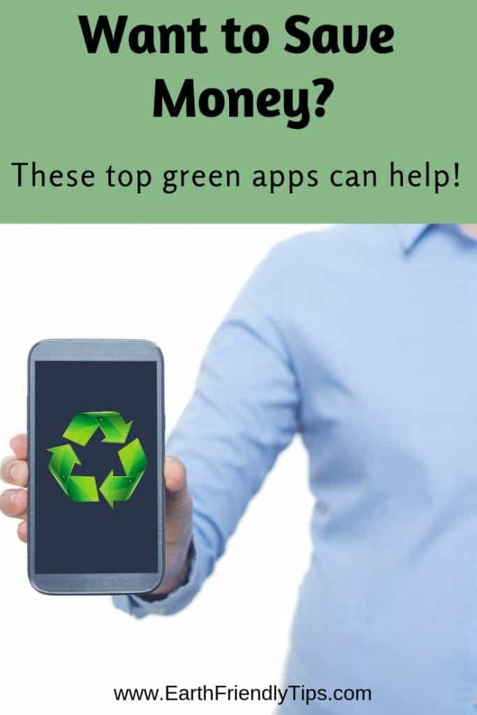 Person holding smartphone with recycling symbol on screen text overlay Want to Save Money? These Top Green Apps Can Help!