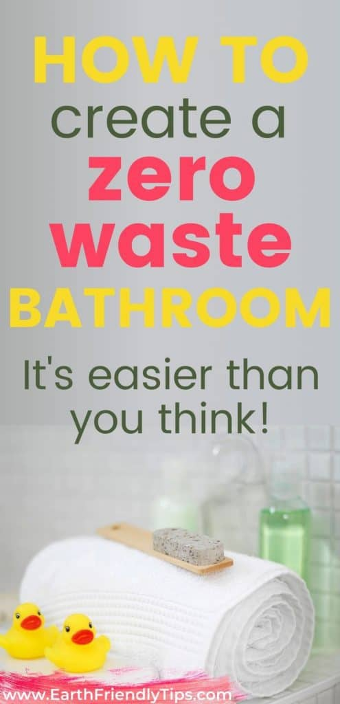 Bath towels folded next to tub text overlay How to Create a Zero Waste Bathroom