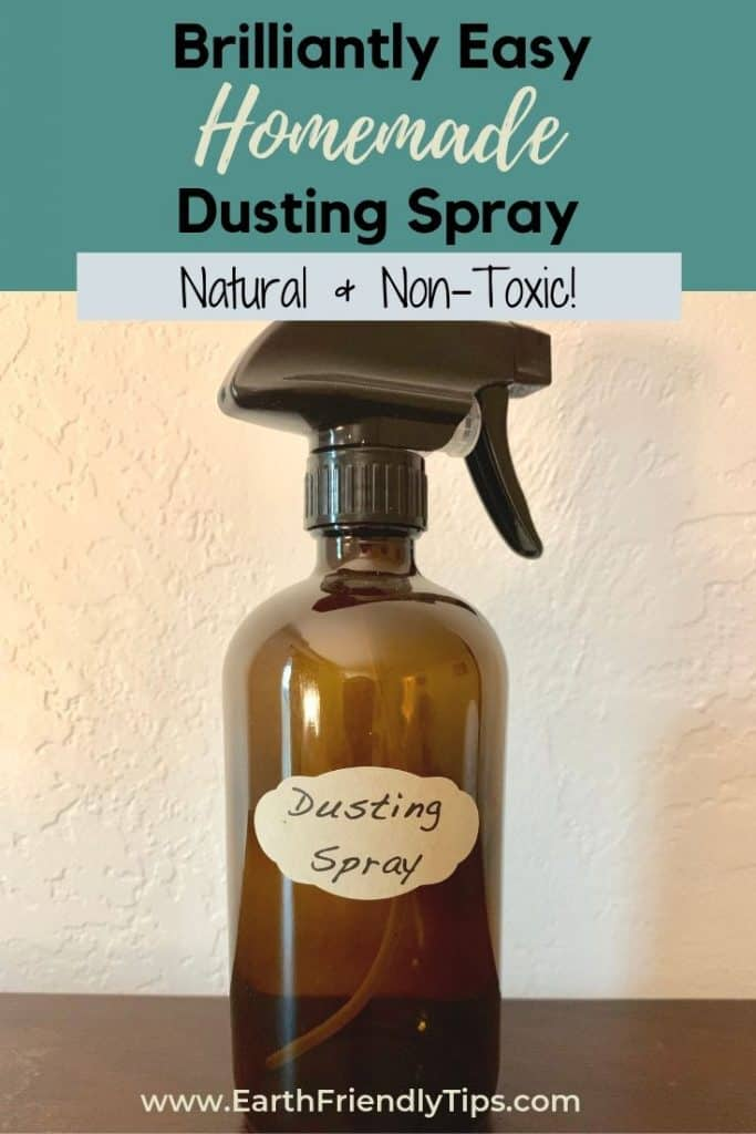 Glass spray bottle labeled dusting spray text overlay Brilliantly Easy Homemade Dusting Spray