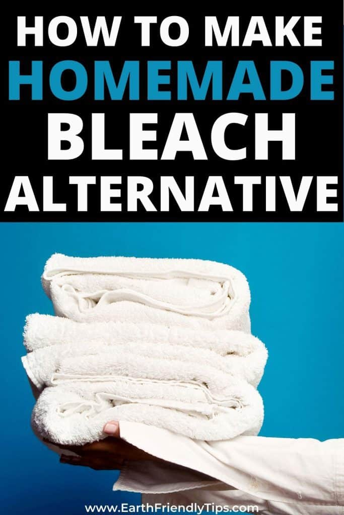 Hands holding stack of white towels text overlay How to Make Homemade Bleach Alternative