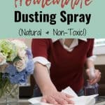 Woman wiping table with cloth text overlay How to Make Homemade Dusting Spray