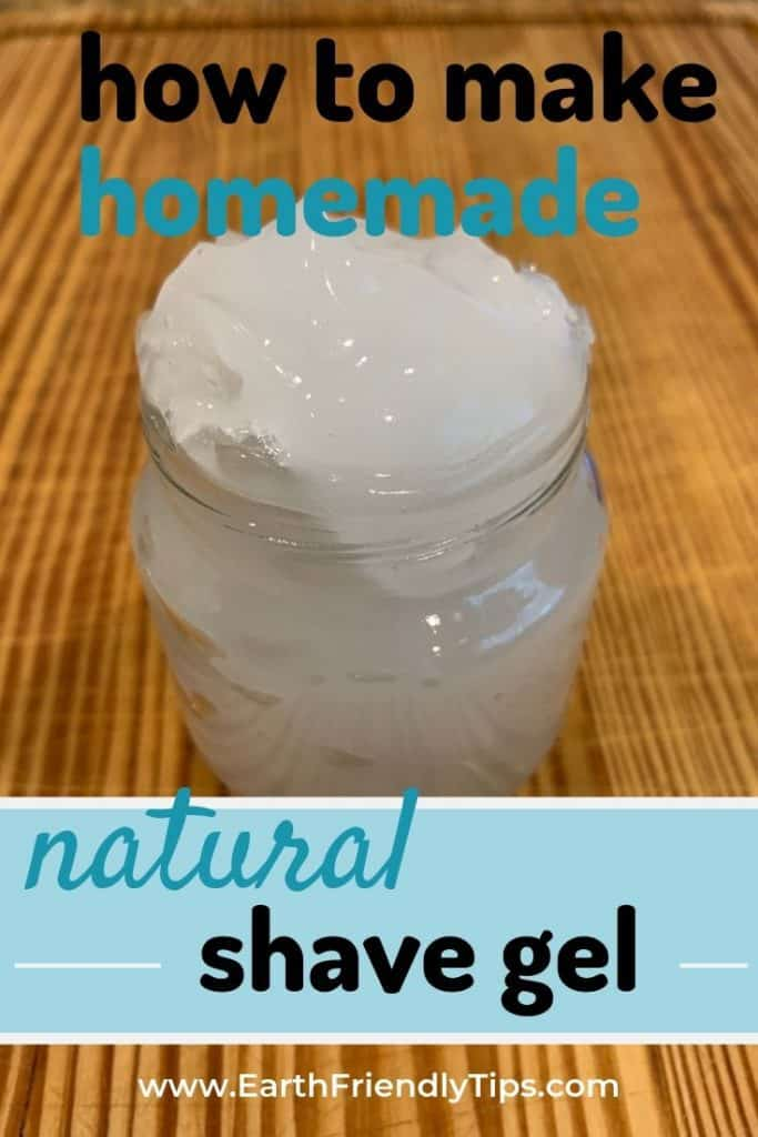 Homemade shaving gel in glass container text overlay How to Make Homemade Natural Shave Gel