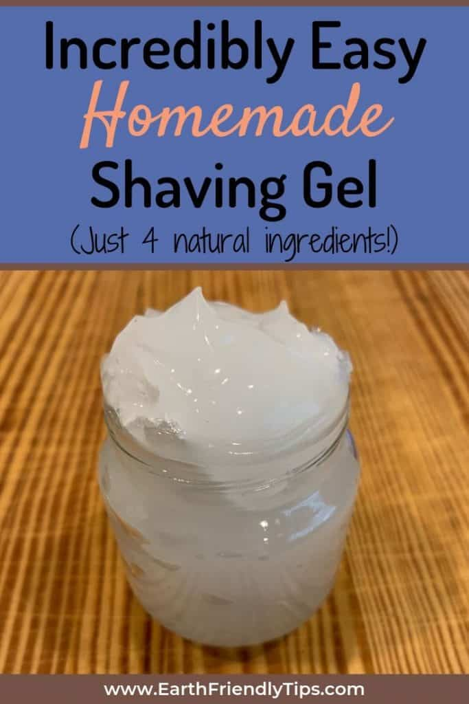 Natural shaving gel in glass container text overlay Incredibly Easy Homemade Shaving Gel