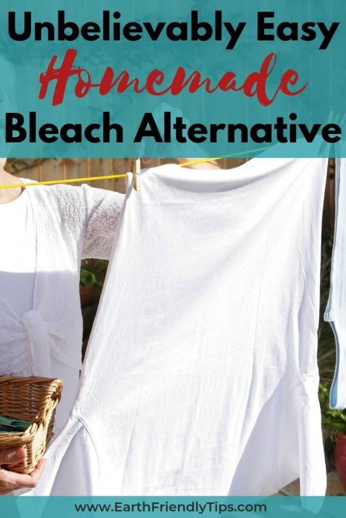 Woman hanging white shirt with text overlay Unbelievably Easy Homemade Bleach Alternative