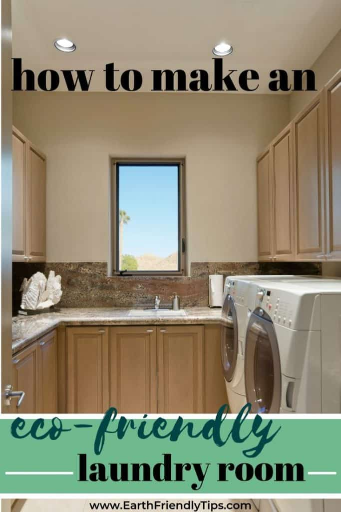 Home laundry room text overlay How to Make an Eco-Friendly Laundry Room