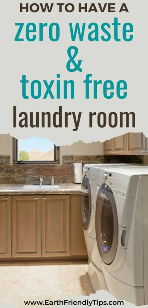 Laundry room with text overlay How to Have a Zero Waste and Toxin Free Laundry Room
