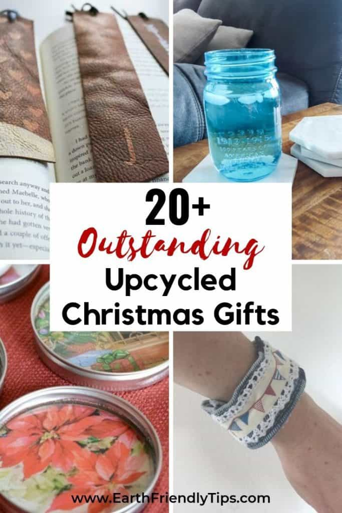 Collage of upcycled Christmas gifts text overlay 20+ Outstanding Upcycled Christmas Gifts