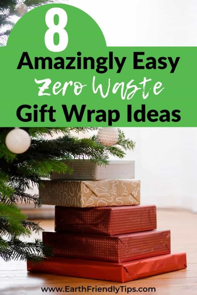 Presents stacked under tree text overlay 8 Amazingly Easy Zero Waste Gift Wrap Ideas