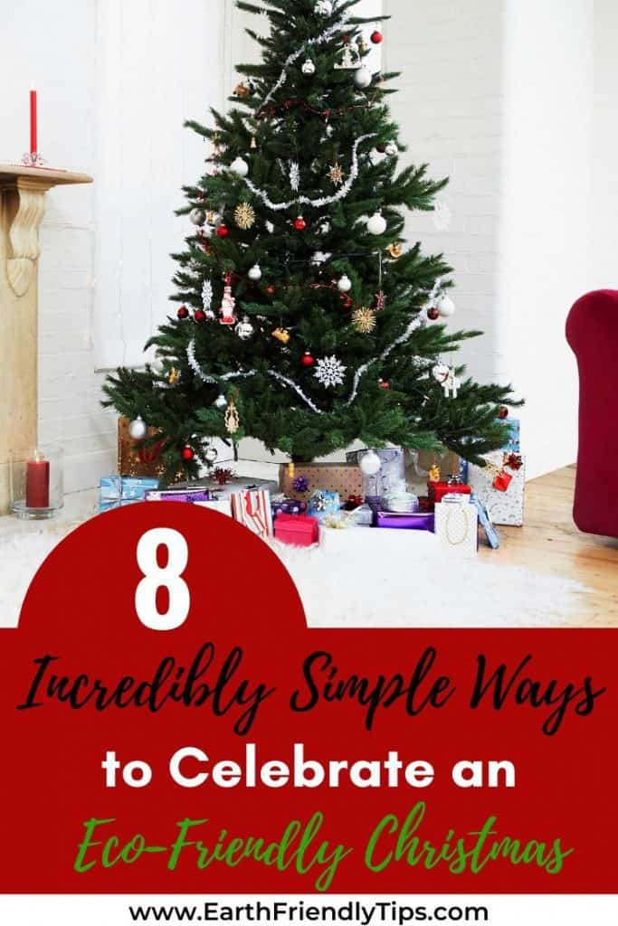 Decorated Christmas tree with text overlay 8 Incredibly Simple Ways to Celebrate an Eco-Friendly Christmas