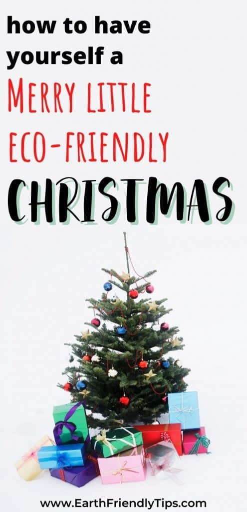 Decorated Christmas tree with presents text overlay How to Have Yourself a Merry Eco-Friendly Christmas