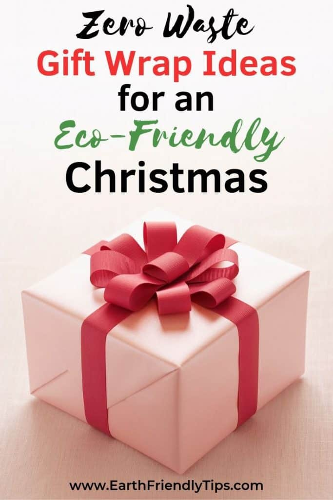 Wrapped Christmas present text overlay Zero Waste Gift Wrap Ideas for an Eco-Friendly Christmas