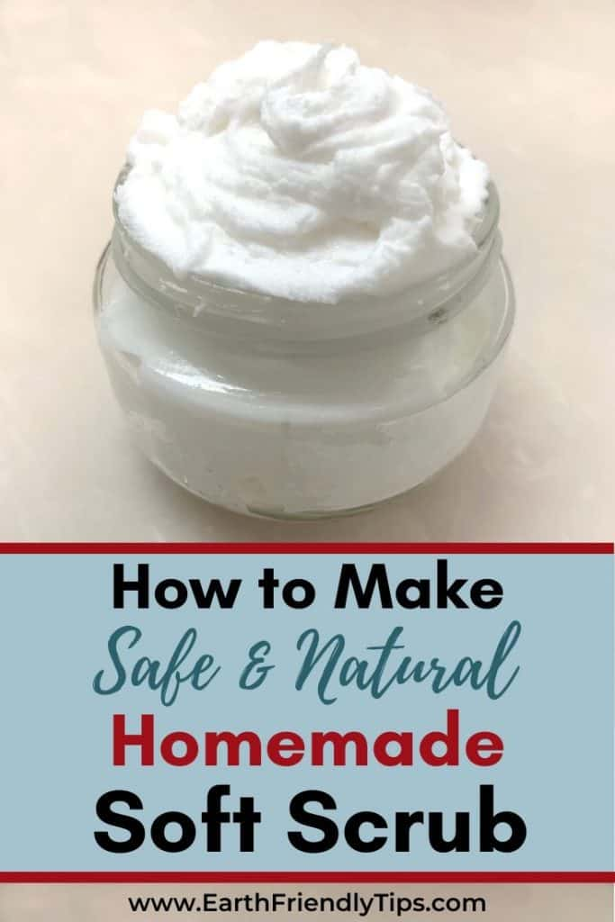 Jar of homemade soft scrub text overlay How to Make Safe & Natural Homemade Soft Scrub