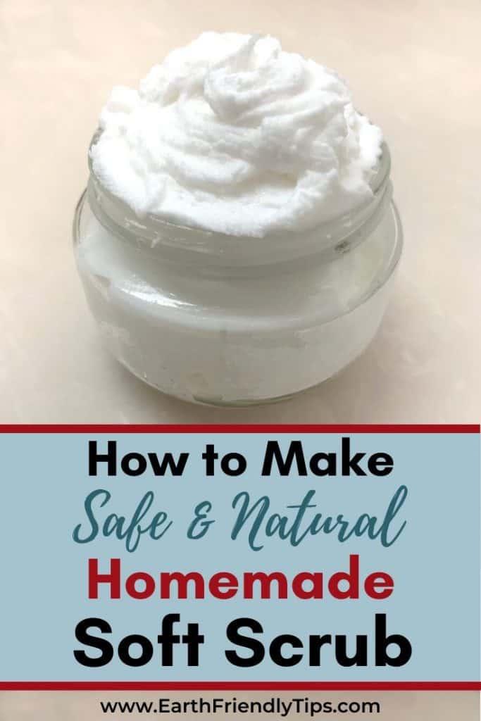 Jar of homemade soft scrub text overlay How to Make Safe & Natural Homemade Soft Scrub