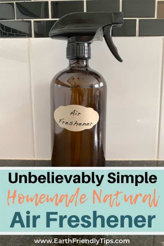 Bottle of homemade natural Febreze with text overlay Unbelievably Simple Homemade Natural Air Freshener