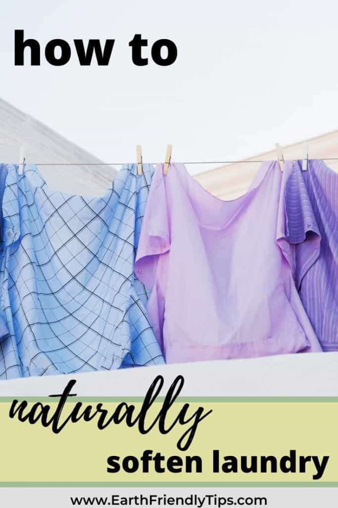 Clothes hanging on clothesline text overlay How to Naturally Soften Laundry