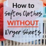 Woman holding laundry basket text overlay How to Soften Clothes Without Dryer Sheets