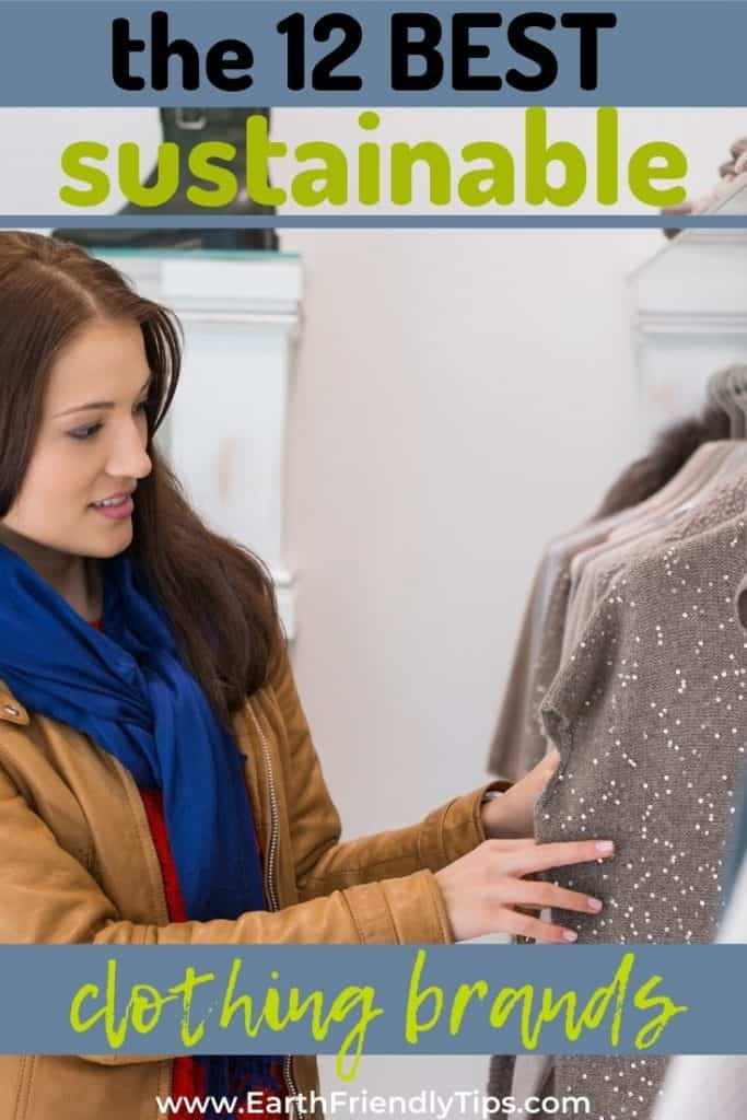 Woman selecting sweater text overlay The 12 Best Sustainable Clothing Brands