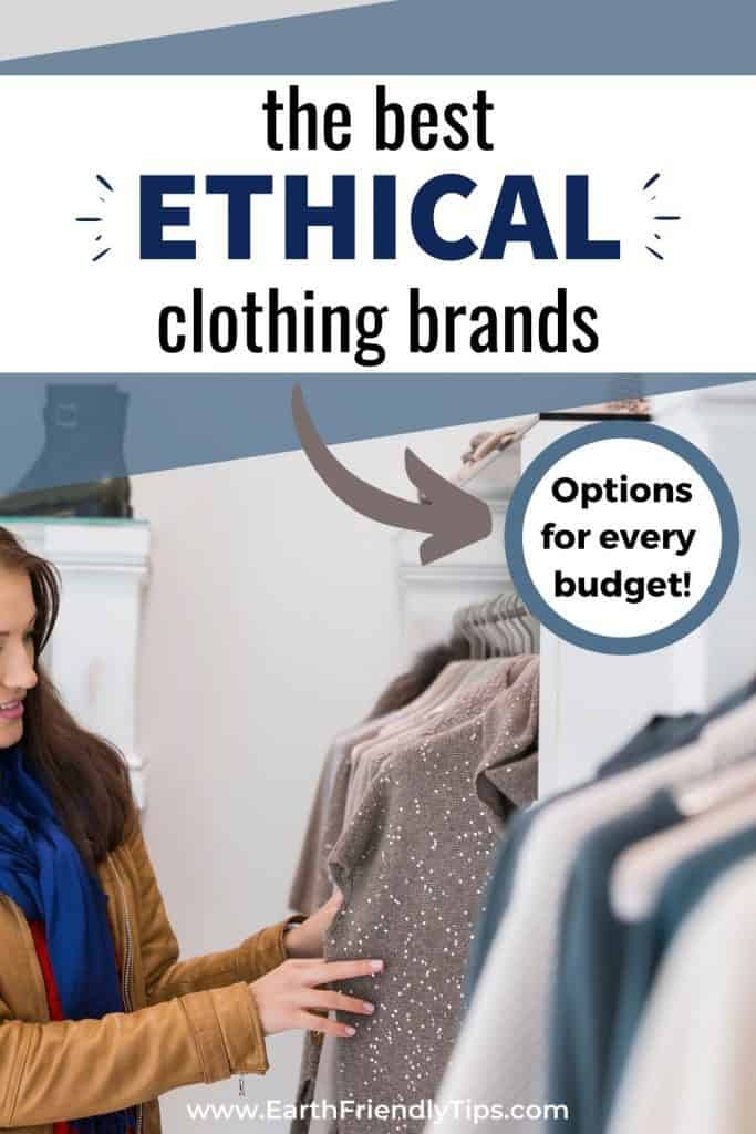 Woman shopping for clothes text overlay The Best Ethical Clothing Brands