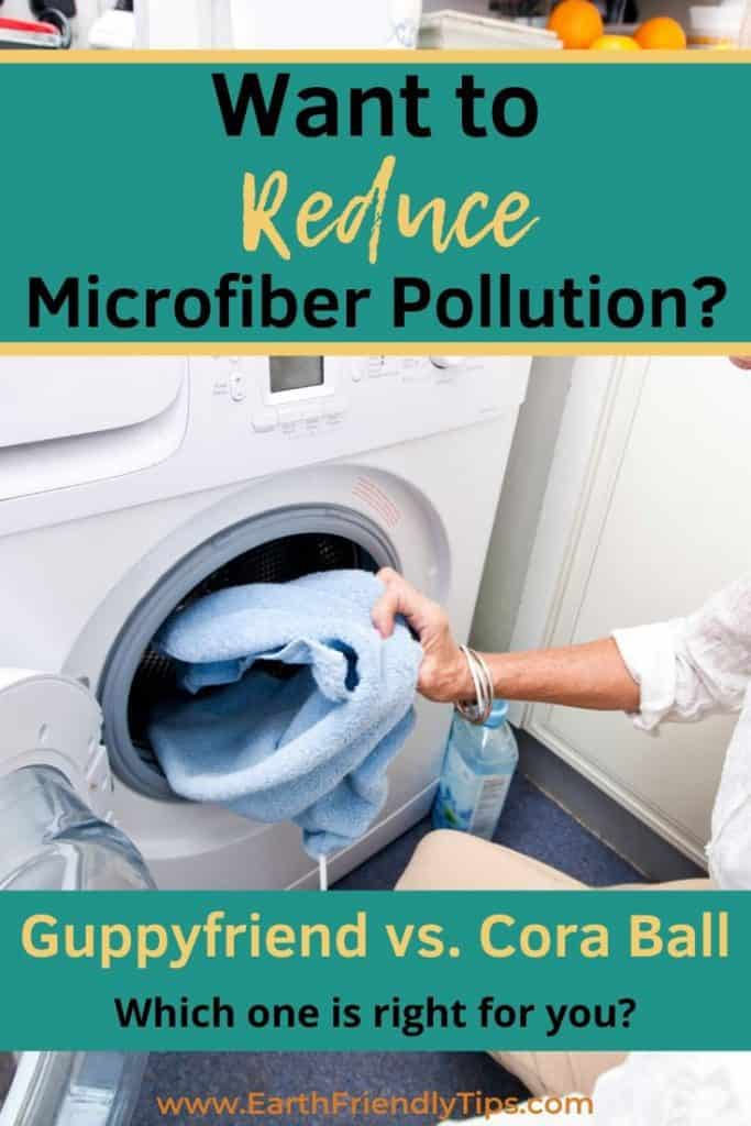 Woman loading washing machine text overlay Want to Reduce Microfiber Pollution? Guppyfriend vs. Cora Ball
