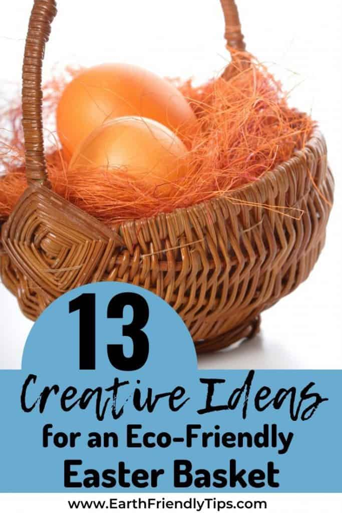 Easter basket with orange eggs and text overlay 13 Creative Ideas for an Eco-Friendly Easter Basket