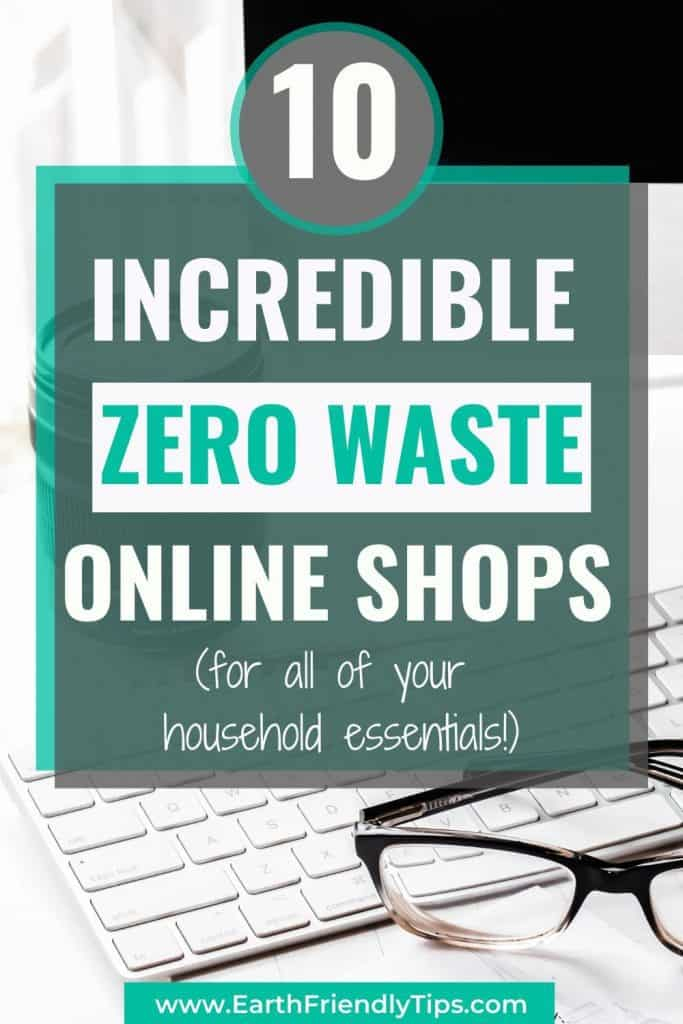 Keyboard, glasses, and computer with text overlay 10 Incredible Zero Waste Online Shops